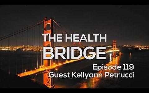 The Health Bridge Podcast – The Powers of Bone Broth with Kellyann Petrucci