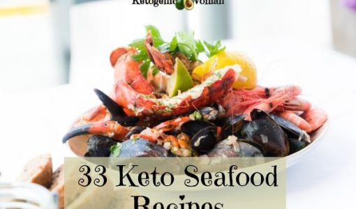 The Best Keto Seafood and Fish Recipes for Summer Entertaining!