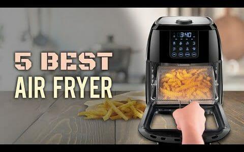 5 Best Air Fryer 2020 - The Best Air Fryer Reviews