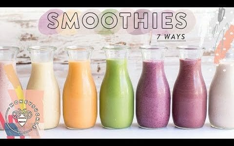 7 Life-Changing HEALTHY SMOOTHIES ????| HONEYSUCKLE