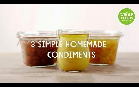 3 Simple Homemade Condiments | Special Diet Recipes | Whole Foods Market