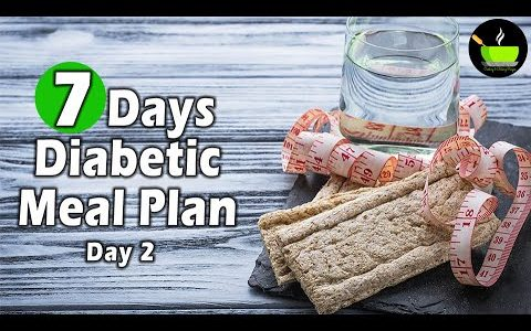 Full Day Diabetic Meal Plan   Healthy Indian Diet Plan For Diabetes   Diabetic Diet Plan - Vol 2